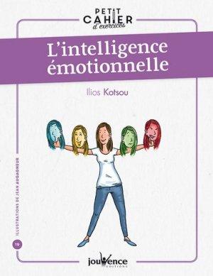 Petit cahier d'exercices : l'intelligence émotionnelle - jouvence - 9782889532100