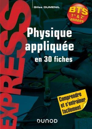 PHYSIQUE APPLIQUEE EN 30 FICHES - BTS Nouvelle édition-dunod-9782100798612