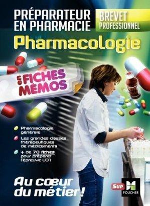 Pharmacologie - BP préparateur en Pharmacie-foucher-9782216146666