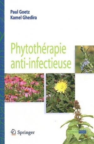 Phytothérapie anti-infectieuse - Paul Goetz,Kamel Ghedira