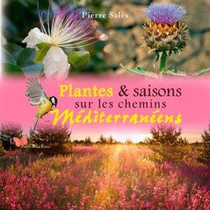 Plantes & saisons sur les chemins méditerranéens - le papillon rouge - 9782490379071