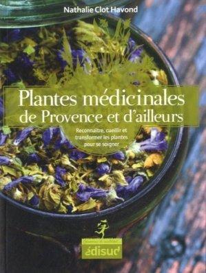 Plantes médicinales de Provence et d'ailleurs-edisud-9782744909900