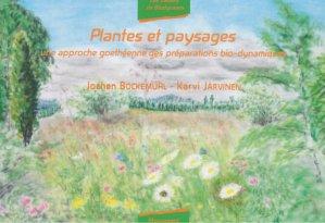 Plantes et paysages - mouvement de culture bio-dynamique - 9782913927360