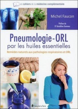 Pneumologie-ORL par les huiles essentielles - sang de la terre - 9782869853331