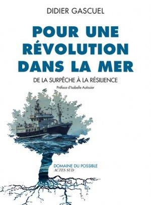 Pour une révolution dans la mer - actes sud  - 9782330119430