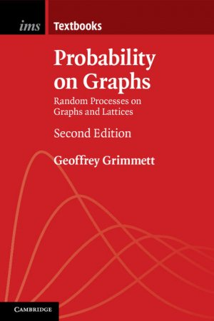 Probability on Graphs-Cambridge University Press-9781108438179