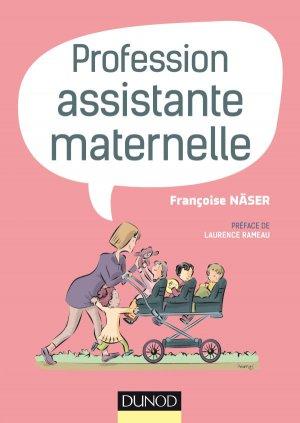 Profession assistante maternelle - dunod - 9782100784691
