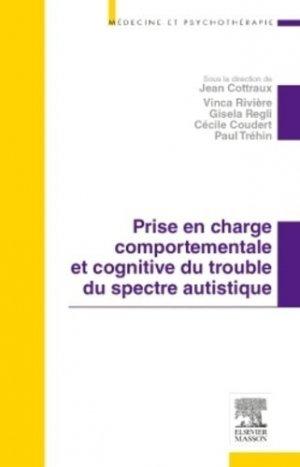 Prise en charge comportementale et cognitive du trouble du spectre autistique-elsevier / masson-9782294734052