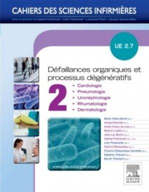 Processus dégénératifs et défaillances organiques - Volume 2-elsevier / masson-9782294741432