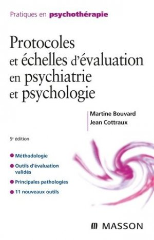 Protocoles et échelles d'évaluation en psychiatrie et psychologie-elsevier / masson-9782294770210