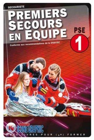 Premiers secours en équipe de niveau 1 - PSE1 - icone graphic - 9782357385177