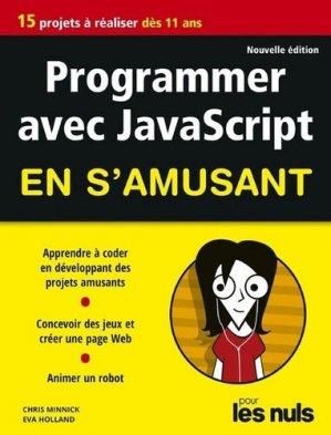 Programmer avec JavaScript en s'amusant pour les Nuls-First-9782412045152