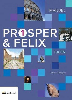 PROPER FELIX 1 MANUEL 2018  - DE BOECK EDUCATION - 9782804197148