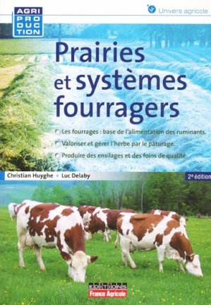 Prairie et systèmes fourragers - france agricole - 9782855572451