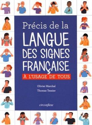 Précis de la Langue des Signes Française, à l'Usage de Tous - circonflexe - 9782878338492