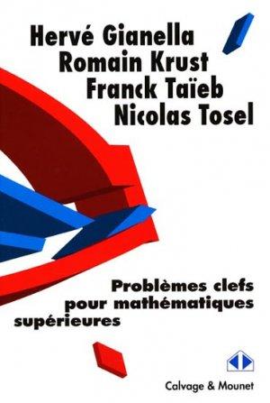 Problèmes clefs pour mathématiques supérieures-calvage et mounet-9782916352183