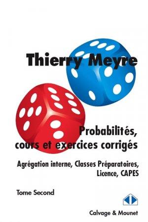 Probabilités, cours et exercices corrigés-calvage et mounet-9782916352770