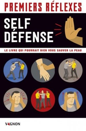 Premiers réflexes self-defense-vagnon-9791027103249