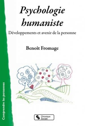 Psychologie humaniste-Chronique Sociale-9782367176024