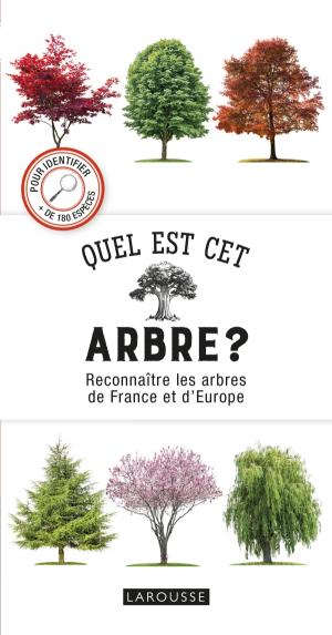 Quel est cet arbre ?-larousse-9782035960306