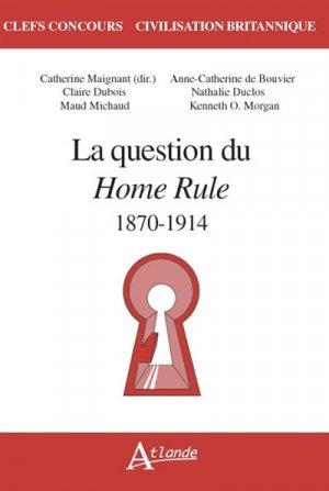 QUESTION HOME RULE 1870-1914 -atlande-9782350305271