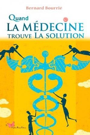 Quand la médecine trouve la solution-le papillon rouge-9782917875964