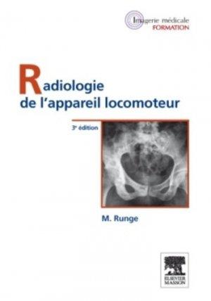 Radiologie de l'appareil locomoteur - elsevier / masson - 9782294713354