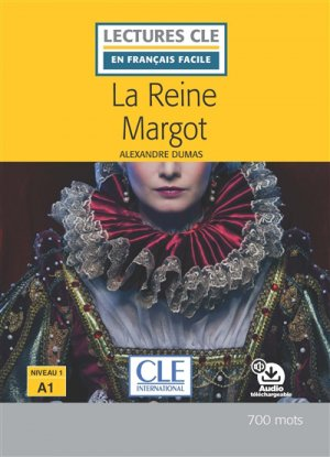 REINE MARGOT A1 -cle international-9782090317329