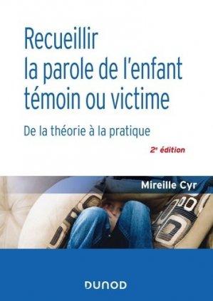 Recueillir la parole de l'enfant témoin ou victime-dunod-9782100794669