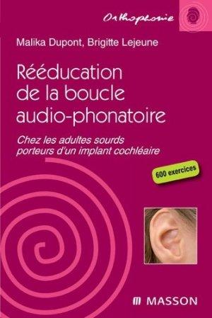 Rééducation de la boucle audio-phonatoire-elsevier / masson-9782294707544