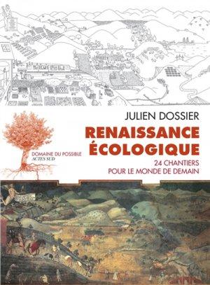 Renaissance écologique - actes sud  - 9782330114381