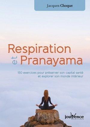 Respiration et pranayama - Jouvence - 9782889531769