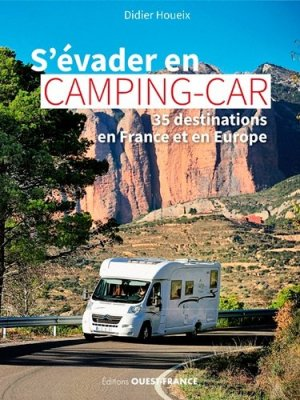 S'évader en camping-car-Ouest-France-9782737380259