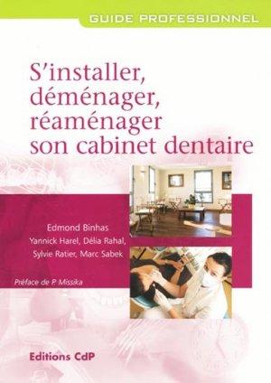 S'installer, déménager, réaménager son cabinet dentaire - cdp - 9782843611209