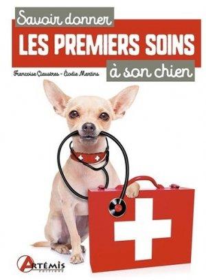 Savoir donner les premiers soins à son chien-Artémis-9782816014259