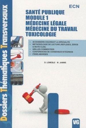 Santé publique - Module1 - Médecine légale - Médecine du travail - Toxicologie - vernazobres grego - 9782818301647