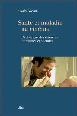 Santé et maladie au cinéma-liber canada-9782895786597