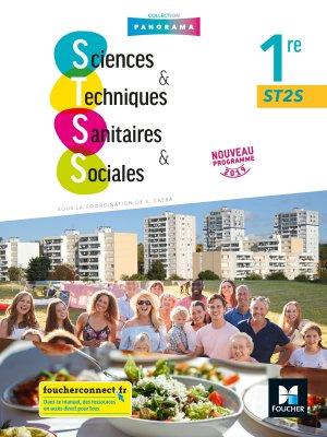 SCIENCES ET TECHNIQUES SANITAIRES ET SOCIALES 1re ST2S - Éd. 2019 - Manuel élève-foucher-9782216154128