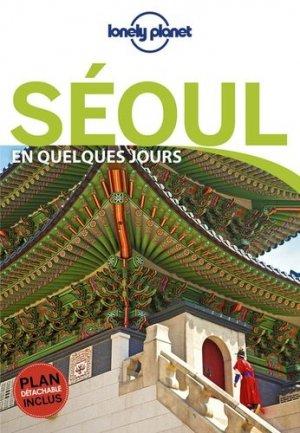 Séoul en quelques jours - Lonely Planet - 9782816179255