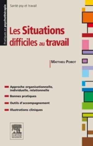 Situations difficiles au travail : gestion des risques psychosociaux-elsevier / masson-9782294735196