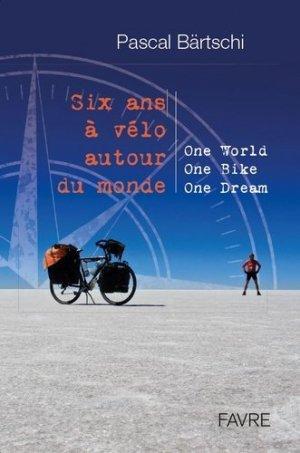 Six ans à vélo autour du monde-Favre-9782828917708