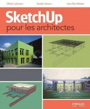 SketchUp pour les architectes - eyrolles - 9782212127584