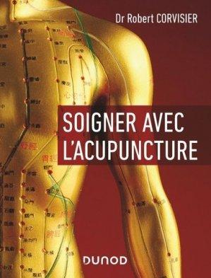Soigner avec l'acupuncture-dunod-9782100801817