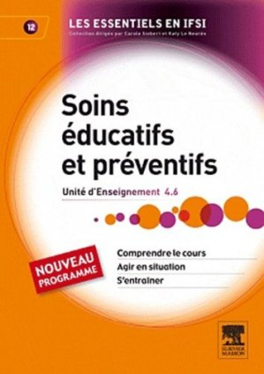 Soins éducatifs et préventifs - elsevier / masson - 9782294712005