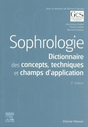 Sophrologie - elsevier / masson - 9782294765131