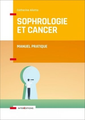 Sophrologie et cancer-intereditions-9782729619718