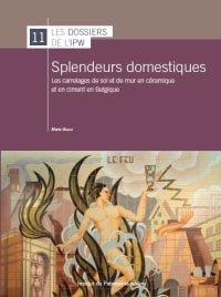 Splendeurs domestiques-institut du patrimoine wallon-9782875221100