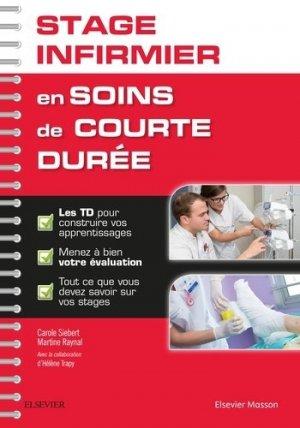Stage infirmier en soins de courte durée-elsevier / masson-9782294751608
