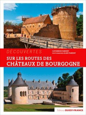 Sur les routes des châteaux de Bourgogne-Ouest-France-9782737379192