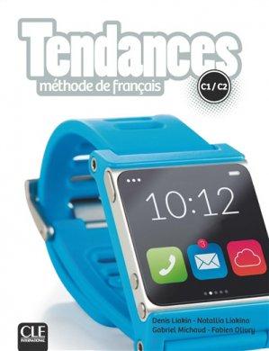 TENDANCES C1/C2 LIVRE ELEVE -cle international-9782090385373